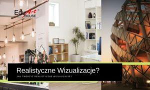 blog-jak-robic-realistyczne-wizualizacje-wnetrz-architektury-mebli-stoisk